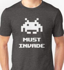 Must Invade T-Shirt