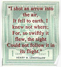I Shot An Arrow Into The Air - Longfellow Poster
