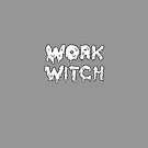 work witch (monochrome) by immunetogravity
