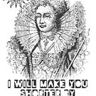 Elizabeth I Head Quote by Incognita Enterprises
