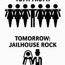 Today: Tutti Frutti – Tomorrow: Jailhouse Rock (Stag Party / Black) by MrFaulbaum