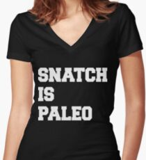 Snatch Is Paleo Women's Fitted V-Neck T-Shirt