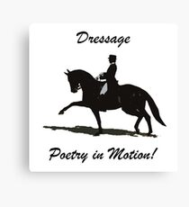 Dressage- Poetry in Motion  Canvas Print