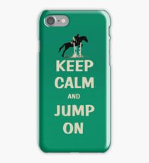 Keep Calm and Jump On Horse iPhone Case/Skin