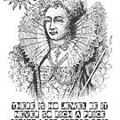 Elizabeth I Love Quote by Incognita Enterprises