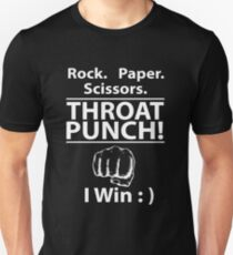 Rock Paper Scissors Throat Punch I Win Unisex T-Shirt