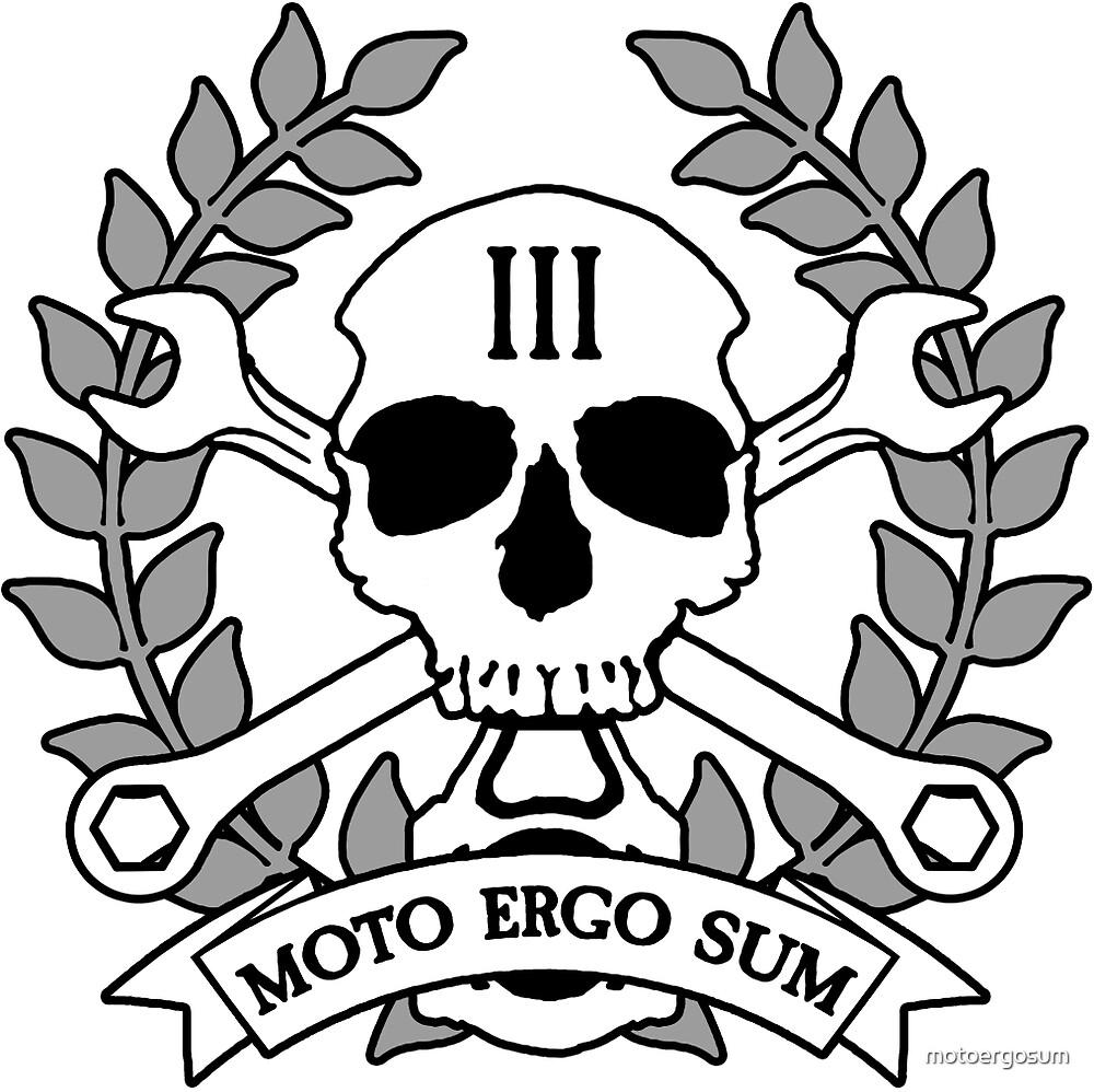 Moto Ergo Sum by motoergosum