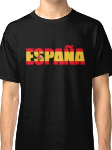 Spain Espana Flag  Classic T-Shirt