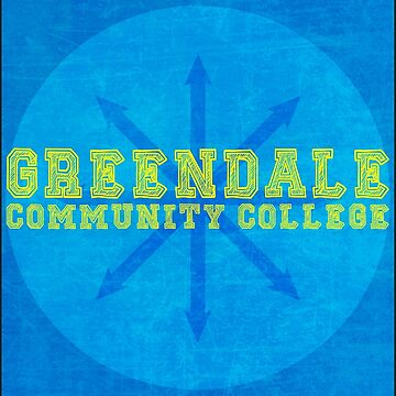 Community - Greendale Community College by AFFPrints