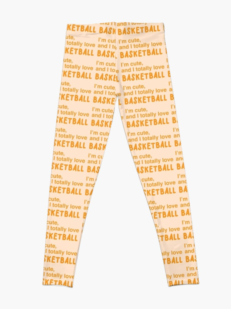 Alternate view of I'm cute, and I totally love BASKETBALL Leggings