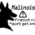 Malinois. Just... don't.  by stellarmule