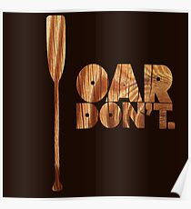Oar Don't. Poster