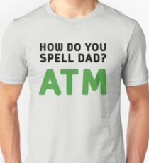 686a4c80 How do you spell dad? ATM Slim Fit T-Shirt