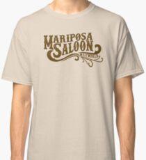 Mariposa Saloon Classic T-Shirt