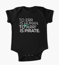 To Err is Human, To Arr is Pirate Kids Clothes