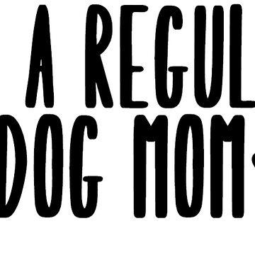 Dog Mom by caroowens