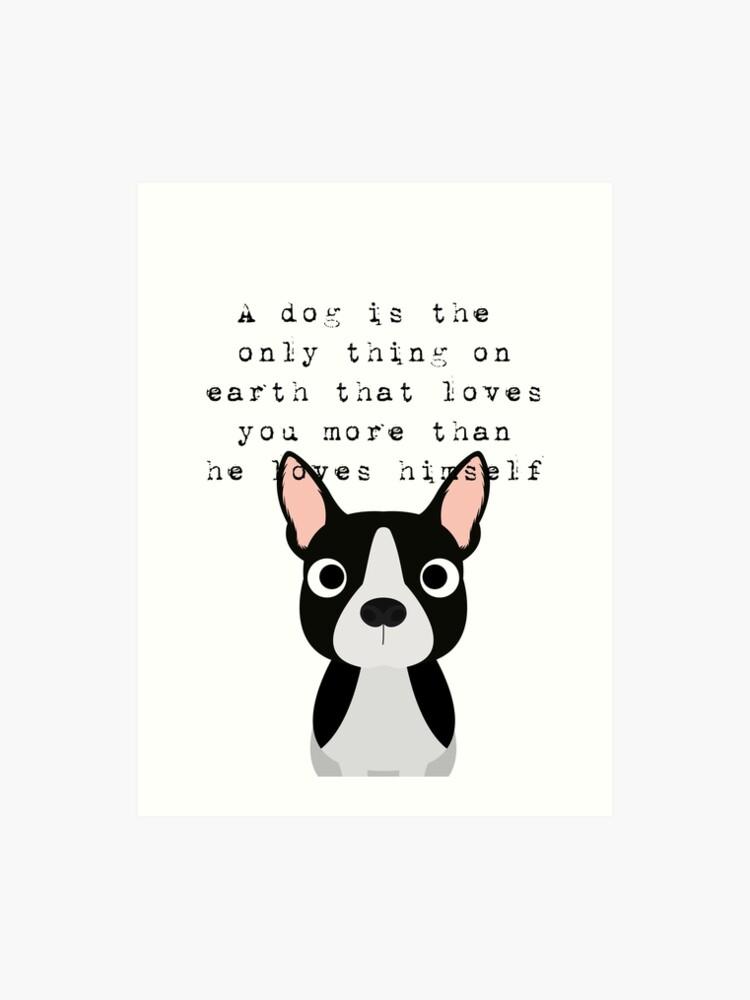 French Bulldog - dog love quote | Art Print