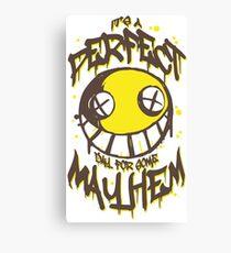 Perfect Day for Mayhem Canvas Print