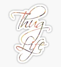 Thug life Calligraphy  Sticker