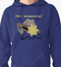 You 'Sumbitch! Pullover Hoodie
