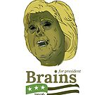 Brains for President by teetime2000