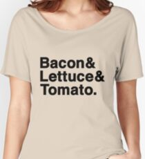 Bacon & Lettuce & Tomato  (black letters) Women's Relaxed Fit T-Shirt