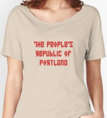 The People's Republic of Portland (red letters) Women's Relaxed Fit T-Shirt