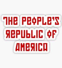 The People's Republic of America (light shirts) Sticker