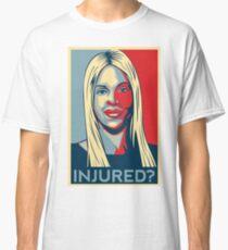 Joumana Kayrouz - Injured? Classic T-Shirt