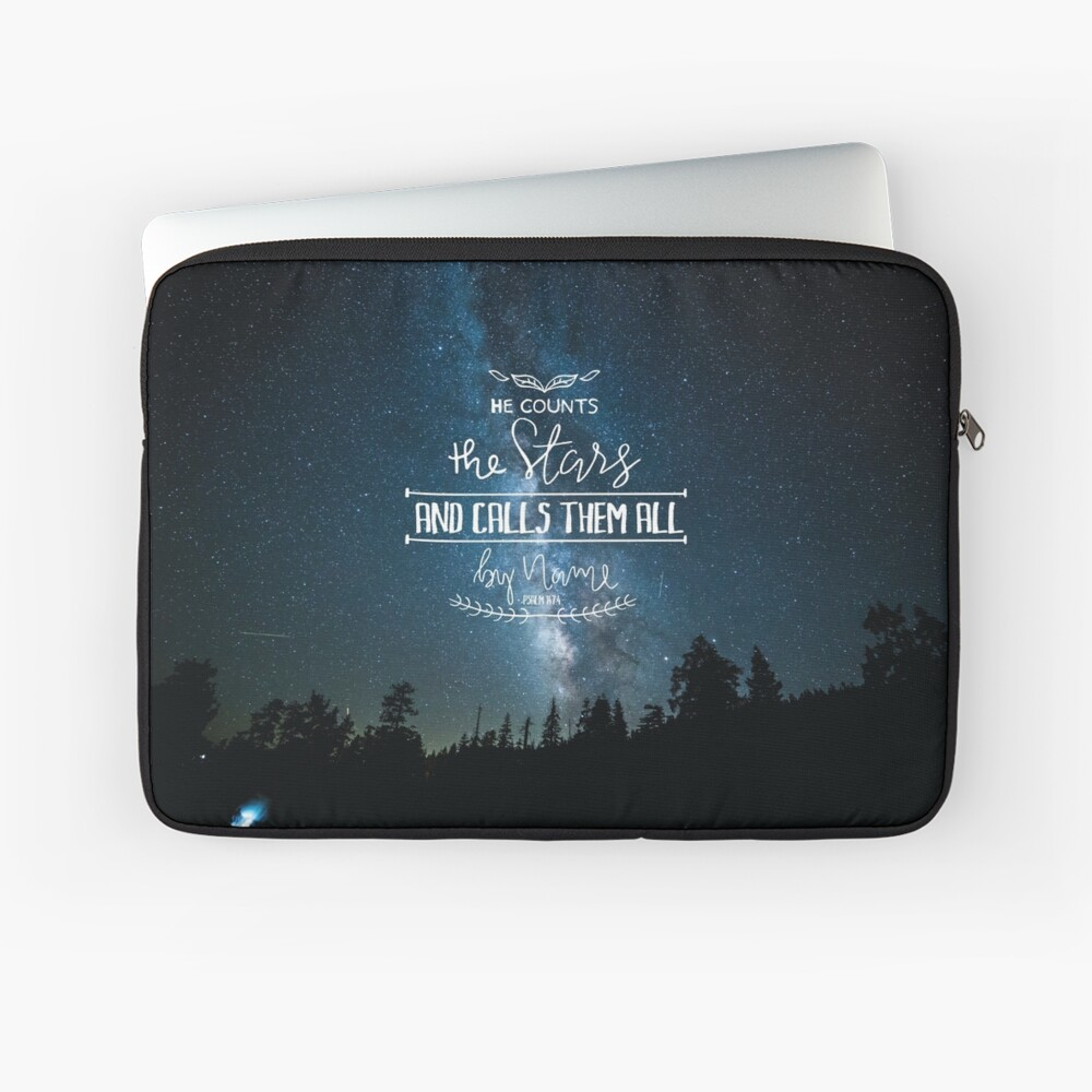 He Counts The Stars And Calls Them All By Name Psalm 147:4 Laptop Sleeve