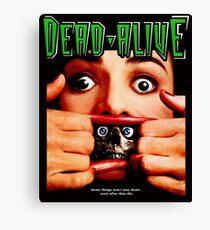 Dead Alive Canvas Print