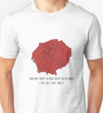 American Beauty Rose, Quote  Unisex T-Shirt