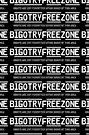 Bigotry Free Zone  by Toradellin