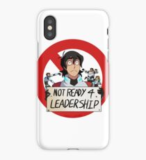 Not Ready For Leadership iPhone Case/Skin