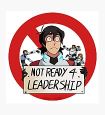Not Ready For Leadership Photographic Print