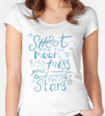 Shoot for the moon hand lettered quote Women's Fitted Scoop T-Shirt