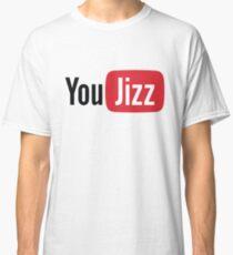 YouTube or YouJizz? Both! Classic T-Shirt