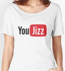 YouTube or YouJizz? Both! Women's Relaxed Fit T-Shirt