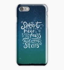 Shoot for the moon quote on starry sky iPhone Case/Skin