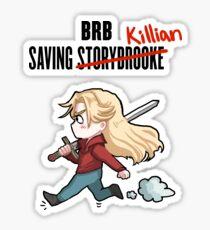 BRB -- Saving Killian Sticker
