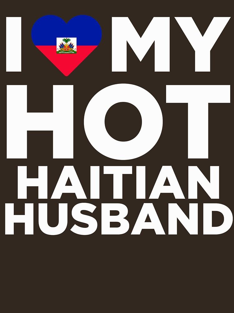 I Love My Hot Haitian Husband by AlwaysAwesome