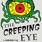 The Creeping Eye by jarhumor