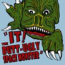 «¡ESO! Butt Ugly Space Monster» de jarhumor