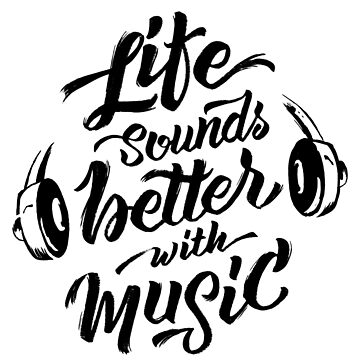 Life Sounds Better With Music - Cool Typographic Music Art by sebastianst