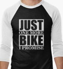 Just One More Bike I Promise Men's Baseball ¾ T-Shirt