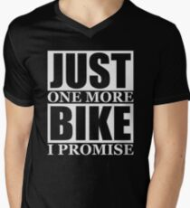 Just One More Bike I Promise Men's V-Neck T-Shirt