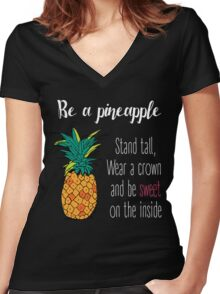 Be A Pineapple Women's Fitted V-Neck T-Shirt