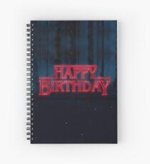 Stranger Things - Happy Birthday Spiral Notebook