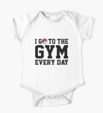 I Go to the Gym Every Day One Piece - Short Sleeve
