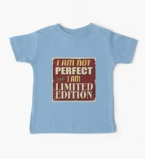 I am not perfect,but i am limited edition.cool text,typography,fun,humor,modern,trendy Kids Clothes
